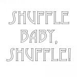Shuffle Baby, Shuffle! by Christian Bossert