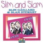 Slim Gaillard & Slam Stewart Vol Vist Du Gaily Star