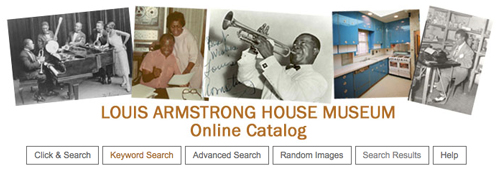 Louis Armstrong House Museum Online Catalog