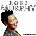 DJ Chrisbe's Song of the Week: Baby, Baby by Rose Murphy