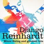 DJ Chrisbe's Song of the Week #70: Minor Swing by Django Reinhardt