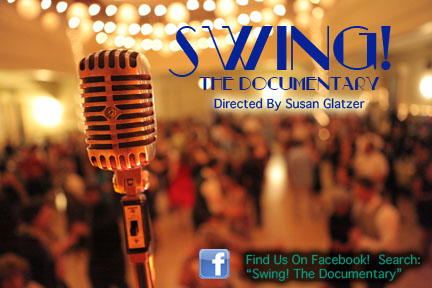 Swing! The Documentary - Directed by Susan Glatzer