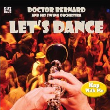 Best of 2011: Let's Dance by Doctor Bernard and His Swing Orchestra | Shuffle Projects