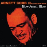 """DJ Chrisbe's Song of the Week #103: """"When I Grow Too Old To Dream"""" by Arnett Cobb (1959)"""