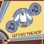 """Let's Do The Hop"" Frankie Manning"
